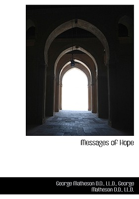 Messages of Hope - Matheson, George