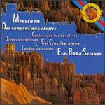 Messiaen: Des Canyons aux Etoiles; Oiseaux Exotiques; Couleurs de la Cité Céleste