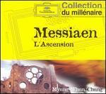 Messiaen: L'Ascension - Albert Tetard (cello); Catherine Cantin (flute); Daniel Barenboim (piano); Heinz Holliger (oboe); Jeanne Loriod (ondes martenot); Mstislav Rostropovich (cello); Yvonne Loriod (piano); Bastille Opera Orchestra; Myung-Whun Chung (conductor)