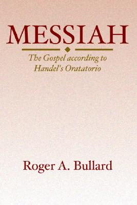 Messiah - Bullard, Roger A