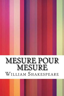Mesure Pour Mesure - Shakespeare, William