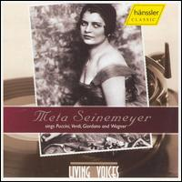 Meta Seinemeyer Sings Puccini, Verdi, Giordano, Wagner - Curt Taucher (vocals); Helene Jung (vocals); Ivar Andrésen (baritone); Meta Seinemeyer (soprano); Tino Pattiera (baritone);...