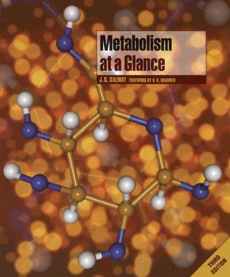 Metabolism at a Glance - Salway, J G