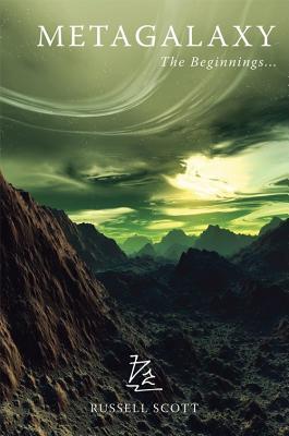 Metagalaxy: The Beginnings... - Scott, Russell