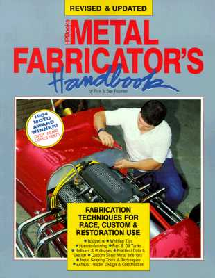 Metal Fabricator's Handbook: Fabrication Techniques for Race, Custom, & Restoration Use, Revised and Updated - Fournier, Ron