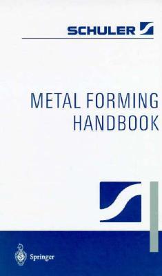 Metal Forming Handbook - Schukler