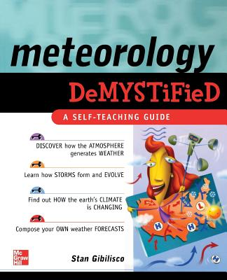 Meteorology Demystified - Gibilisco, Stan