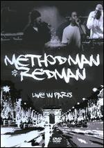 Method Man and Redman: Live in Paris