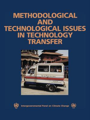 Methodological and Technological Issues in Technology Transfer - Metz, Bert (Editor), and Davidson, Ogunlade R (Editor), and Martens, Jan-Willem (Editor)