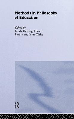 Methods in Philosophy of Education - Heyting, Frieda