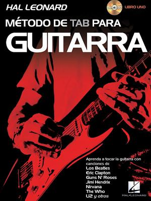 Metodo de Tab Para Guitarra, Libro Uno - Schroedl, Jeff, and Arnold, Jeff (Contributions by), and Plahna, Kurt (Contributions by)