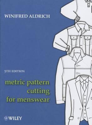 Metric Pattern Cutting for Menswear - Aldrich, Winifred