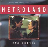 Metroland - Mark Knopfler