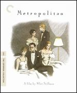 Metropolitan [Criterion Collection] [Blu-ray] - Whit Stillman