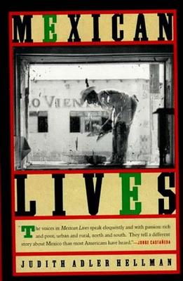 Mexican Lives - Hellman, Judith Adler