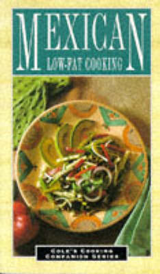 Mexican Low-Fat Cooking - Cole Group, and Cole