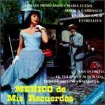 Mexico de Mis Recuerdos, Vol. 1