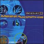 Mezzamorphis [Bonus Tracks]