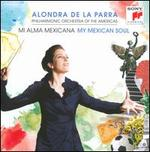 Mi Alma Mexicana (My Mexican Soul)