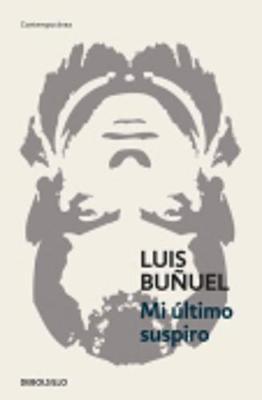 Mi Ultimo Suspiro - Bunuel, Luis