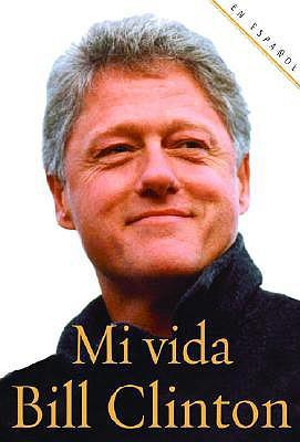 Mi Vida - Clinton, Bill, President