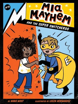 MIA Mayhem and the Super Switcheroo, 10 - West, Kara