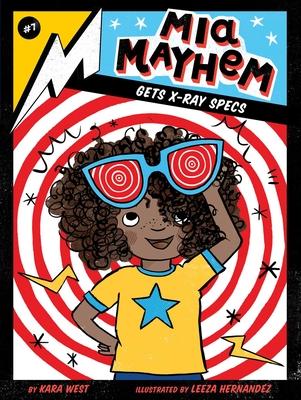 MIA Mayhem Gets X-Ray Specs, 7 - West, Kara