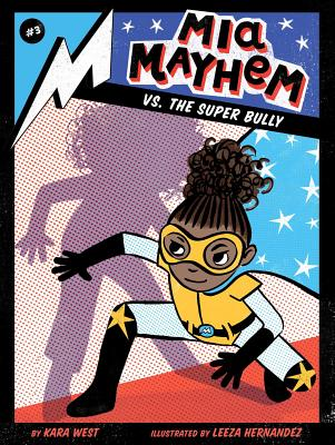 MIA Mayhem vs. the Super Bully, 3 - West, Kara