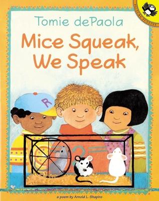 Mice Squeak, We Speak - Shapiro, Arnold