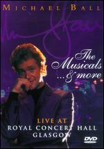 Michael Ball: The Musicals... & More