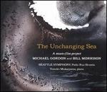 Michael Gordon, Bill Morrison: The Unchanging Sea