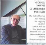 Michael Horvit: A Composer Portrait