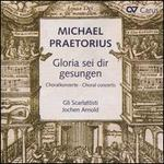 Michael Praetorius: Gloria sei dir gesungen