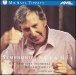 Michael Tippett: Symphonies No. 2 & No. 4