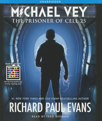 Michael Vey: The Prisoner of Cell 25 - Evans, Richard Paul, and Berman, Fred (Read by)