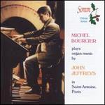 Michel Boucier plays organ music by John Jeffreys