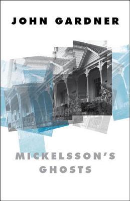 Mickelsson's Ghosts - Gardner, John, and Gardner, Joel (Photographer)