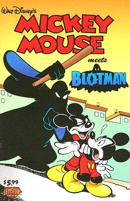 Mickey Mouse Meets Blotman - McGreal, Pat
