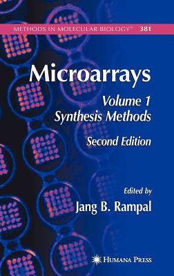 Microarrays: Volume 1: Synthesis Methods - Rampal, Jang B (Editor)