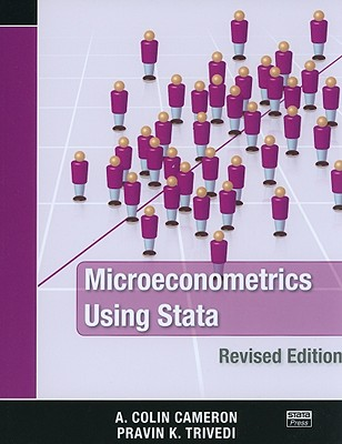 Microeconometrics Using Stata - Cameron, A Colin, and Trivedi, Pravin K