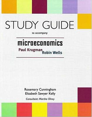 Microeconomics Study Guide - Cunningham, Rosemary, and Sawyer-Kelley, Elizabeth