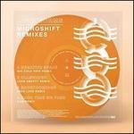Microshift Remixes