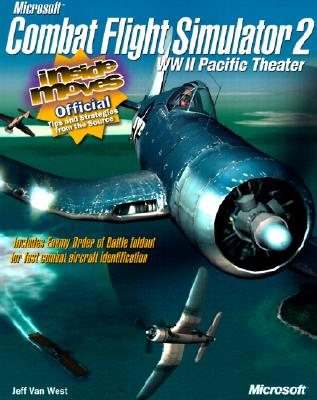 Microsoft Combat Flight Simulator 2 WW II Pacific Theater: Inside Moves - Microsoft Corporation, -