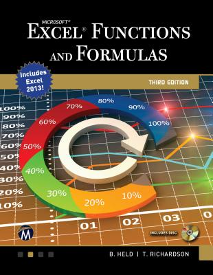 Microsoft Excel Functions and Formulas - Held, Bernd, and Richardson, Theodor