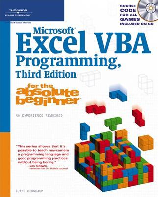 Microsoft Excel VBA Programming for the Absolute Beginner - Birnbaum, Duane, and Vine, Michael