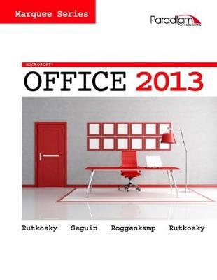 Microsoft Office 2013 - Rutkosky, Nita Hewitt