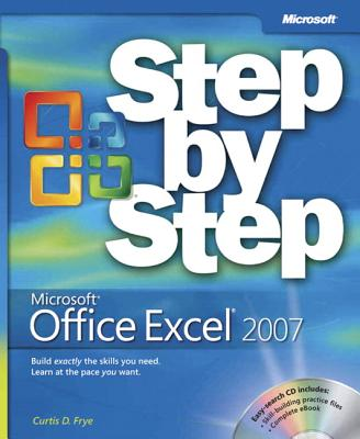 Microsoft Office Excel 2007 Step by Step - Frye, Curtis D