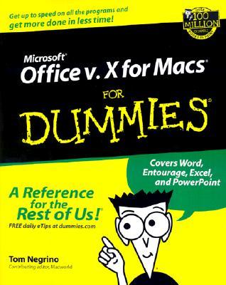 Microsoft Office V.10 for Macs for Dummies - Negrino, Tom