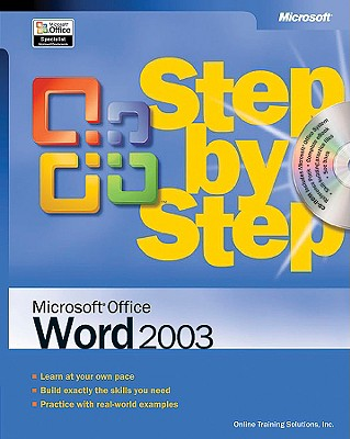 Microsoft Office Word 2003 Step by Step - Online Training Solutions Inc, and Solutions, Online Training, and Inc, Online Training Solutions