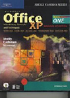 Microsoft Office XP: Introductory Concepts and Techniques, Windows XP Edition - Shelly, Gary B, and Cashman, Thomas J, Dr., and Vermaat, Misty E